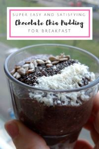 Super Easy {& Satisfying} Chocolate Chia Pudding for Breakfast