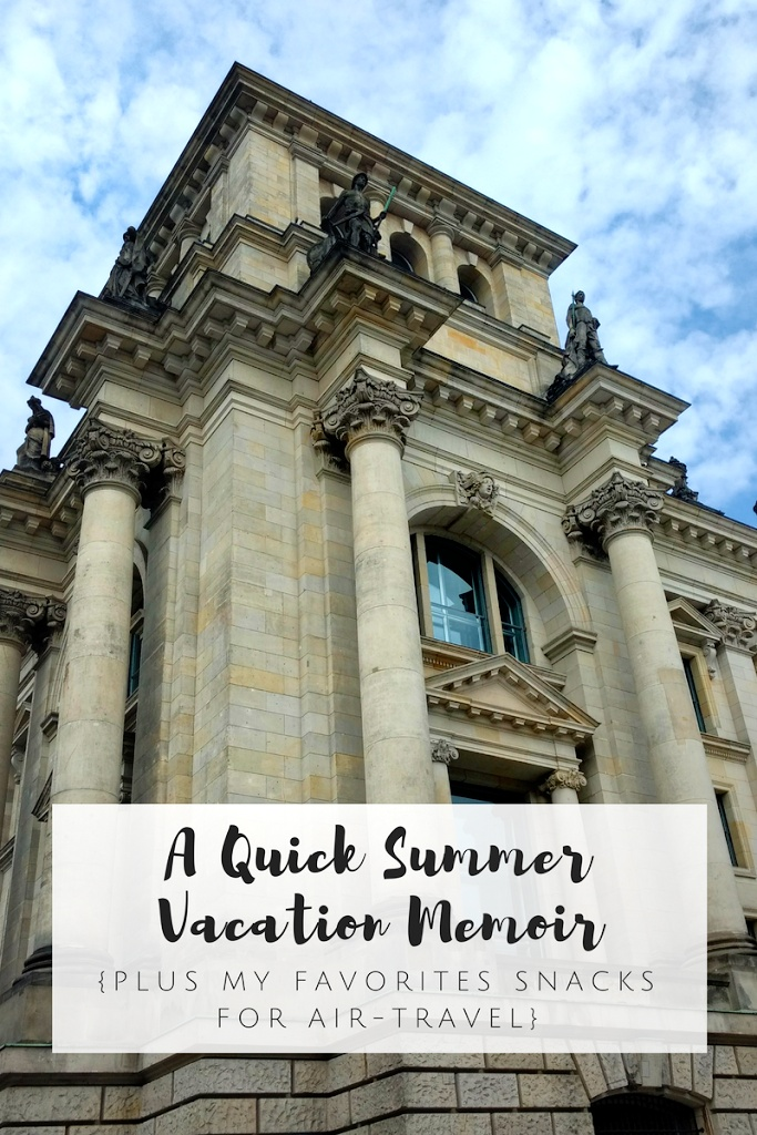 A Quick Summer Vacation Memoir {Plus, My Favorite Snacks for Air Travel}