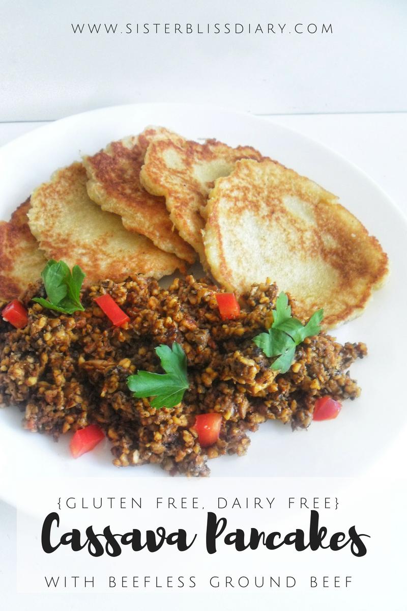 Cassava Pancakes with Beefless Ground Beef {Gluten Free, Dairy Free with vegan option}