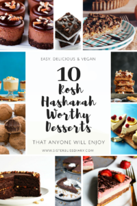 10 Rosh Hashanah Worthy Desserts that anyone will enjoy {Easy, Delicious and Vegan}