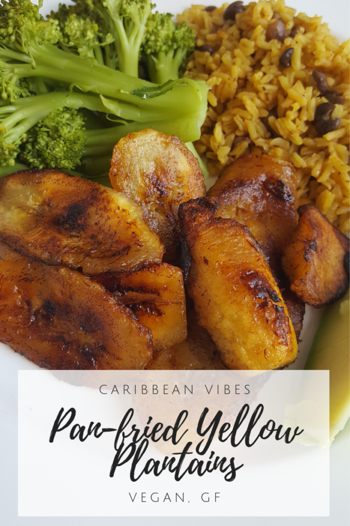 Caribbean Vibes: Pan-Fried Yellow Plantains {Vegan, GF}