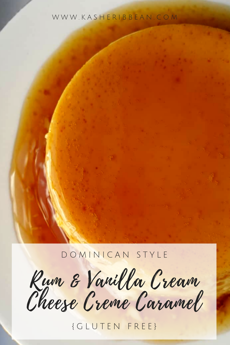 Super Easy dessert for Shabuoth: Rum & Vanilla Cream Cheese Flan {Gluten Free}